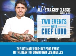 France – L.A. Culinary Connection March 11th to 14 – It's All About The Cuisine, Bébé