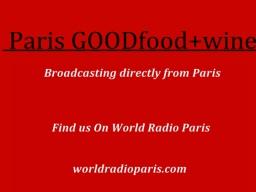 Episode 2 GOODfood+wine aka Paris GOODfood+wine Airs February 15th 2015