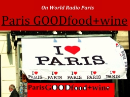 Episode 13 Paris GOOD food + wine