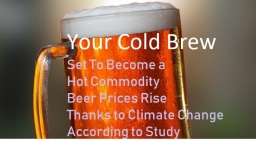 Beer Is The New Climate Change Casualty