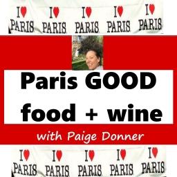 Episode 47: Peanuts Inc. in Paris; Parabere Forum – Paris GOODfood+wine by Paige Donner